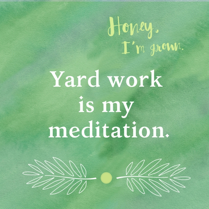 yard-work-meditationjun2018
